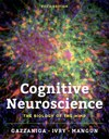 "Ron Mangun and colleagues publish new edition of ""Cognitive Neuroscience: The Biology of the Mind"""
